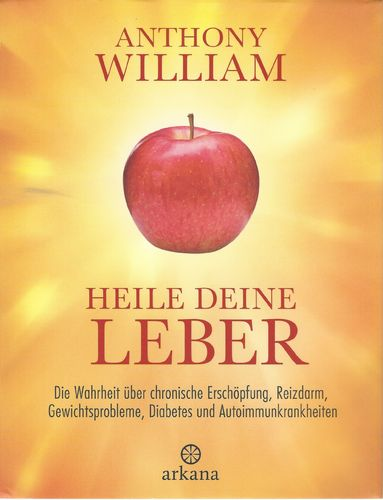 Heile deine Leber / Anthony William / Buch