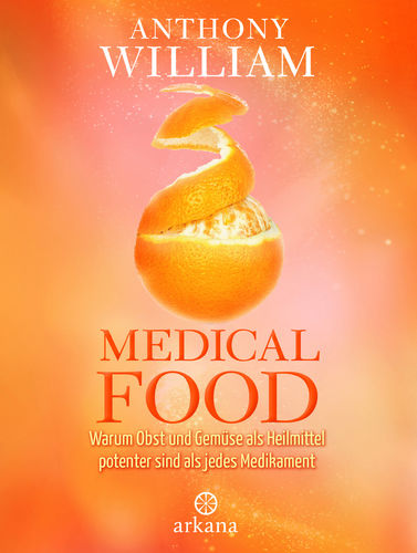 Medical Food / Anthony William / Buch